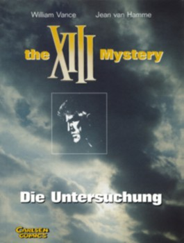 XIII, Band 13: The XIII Mystery: Die Untersuchung