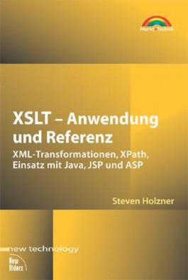 XSLT, Anwendung und Referenz