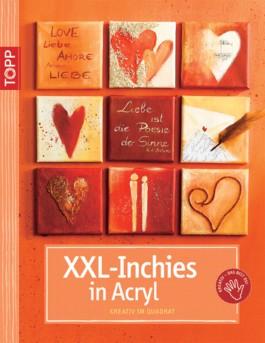 XXL-Inchies in Acryl