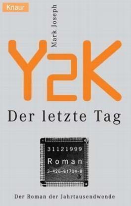 Y2K, Der letzte Tag