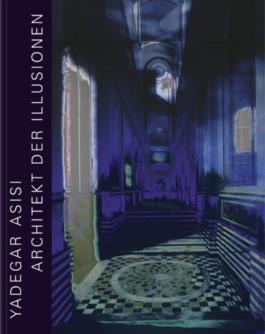 Yadegar Asisi: Architekt der Illusionen