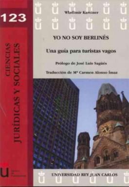 Yo no soy Berlines / I am not a Berliner