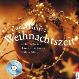 Zauberhafte Weihnachtszeit, m. Audio-CD
