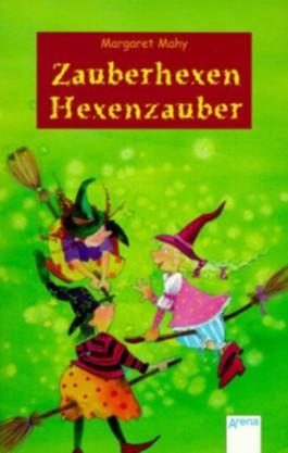 Zauberhexen, Hexenzauber