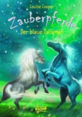 Zauberpferde - Der blaue Talisman