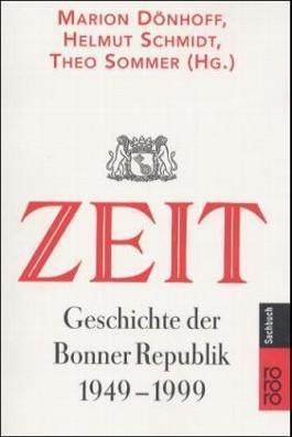 ZEIT-Geschichte der Bonner Republik 1949-1999