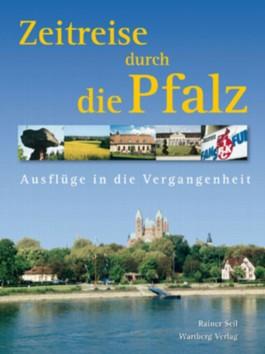 Zeitreise durch die Pfalz