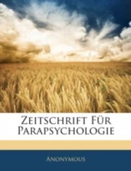 Zeitschrift Fur Parapsychologie
