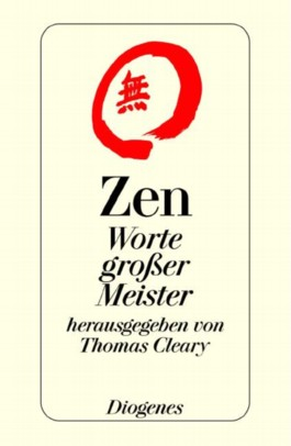 Zen. Worte großer Meister