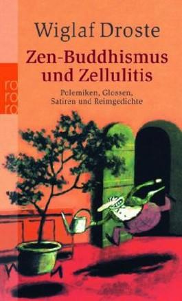 Zen-Buddhismus und Zellulitis