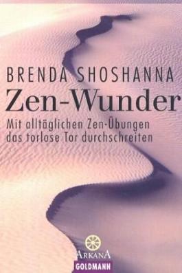 Zen-Wunder