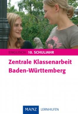 Zentrale Klassenarbeit Baden-Württemberg Englisch 10. Schuljahr