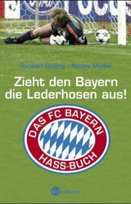 Zieht den Bayern die Lederhosen aus!