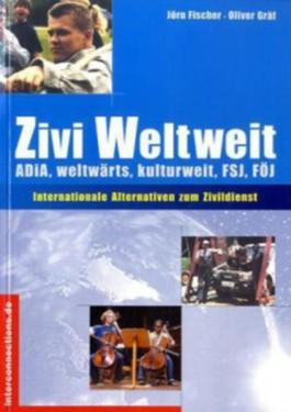 Zivi Weltweit - ADiA, weltwärts, kulturweit, FSJ, FÖJ