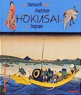 Zu Besuch bei Meister Hokusai in Japan