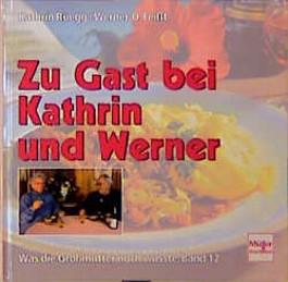 Zu Gast bei Kathrin und Werner