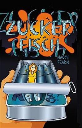 Zuckerfisch. Bd.1