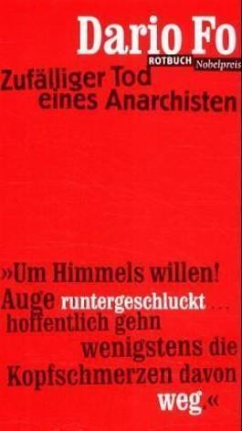 Zufälliger Tod eines Anarchisten