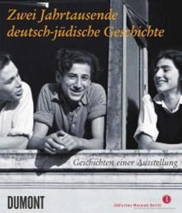 Zwei Jahrtausende deutsch-jüdische Geschichte
