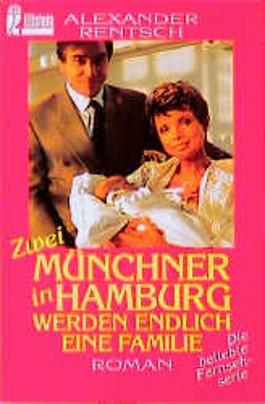 Zwei Münchner in Hamburg werden endlich eine Familie