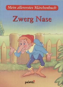 Zwerg Nase. Mein allererstes Märchenbuch