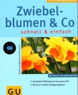 Zwiebelblumen & Co.
