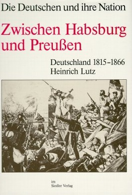 Zwischen Habsburg und Preußen