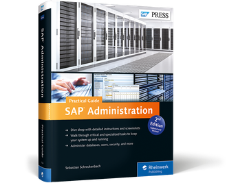 SAP Administration—Practical Guide