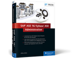 Cover of SAP ASE 16 / Sybase ASE Administration