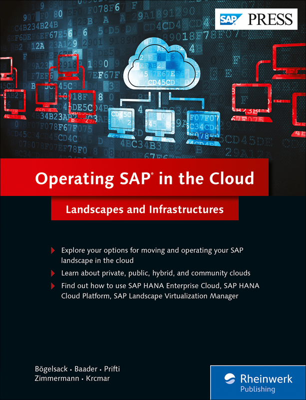 Operating SAP in the Cloud - Landscapes and Infrastructures