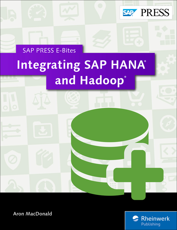 Integrating SAP HANA and Hadoop