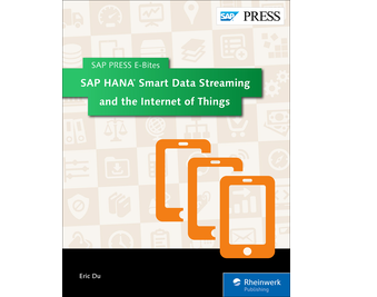 Cover of SAP HANA Smart Data Streaming and the Internet of Things
