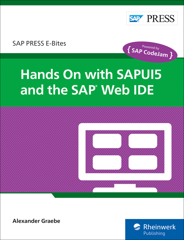 Hands On with SAPUI5 and the SAP Web IDE