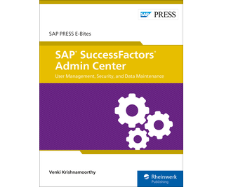 Cover of SAP SuccessFactors Admin Center: User Management, Security, and Data Maintenance