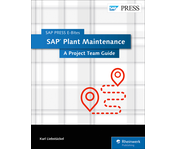 Cover of SAP Plant Maintenance: A Project Team Guide