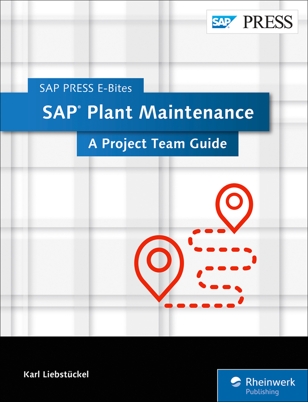 Sap plant maintenance sap pm project guide how to guide by sap sap plant maintenance sap pm project guide how to guide by sap press malvernweather Image collections