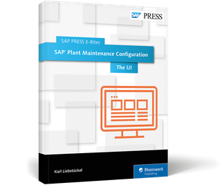 Cover of SAP Plant Maintenance Configuration: The UI