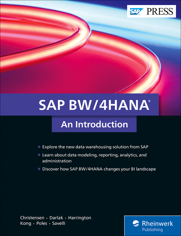 SAP BW/4HANA: An Introduction | Book and E-Book - by SAP PRESS