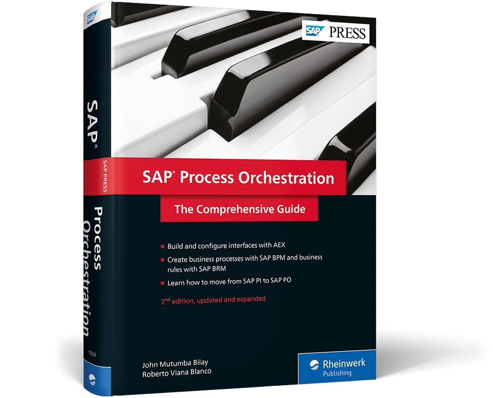 SAP Process Orchestration - The Comprehensive Guide