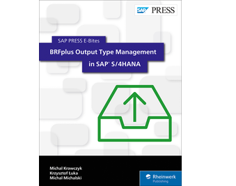 BRFplus Output Type Management in SAP S/4HANA