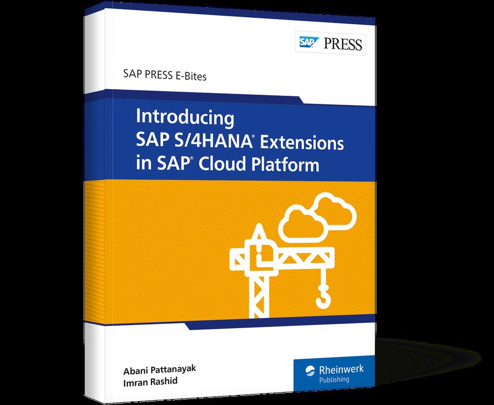 Introducing SAP S/4HANA Extensions in SAP Cloud Platform