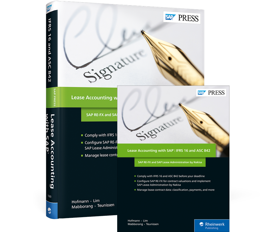Lease Accounting with SAP: IFRS 16 and ASC 842 - SAP RE-FX and SAP Lease  Administration by Nakisa