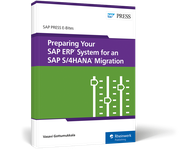 Cover of Preparing Your SAP ERP System for an SAP S/4HANA Migration