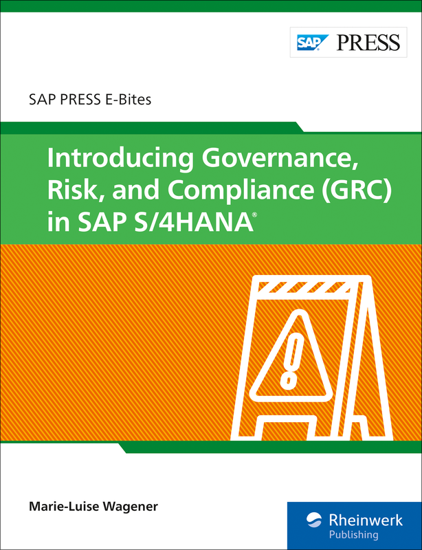 Introducing Governance, Risk, and Compliance (GRC) in SAP S/4HANA