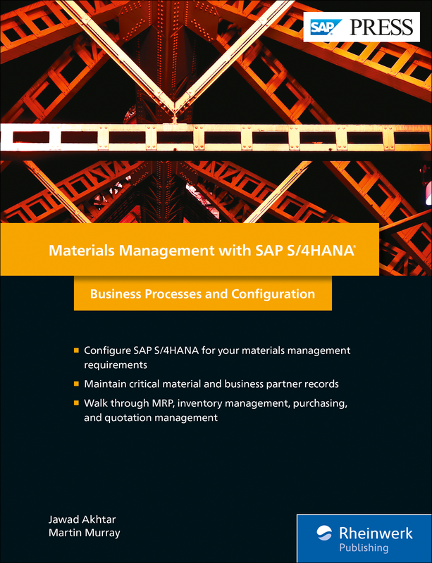 Materials Management with SAP S/4HANA - Business Processes and Configuration