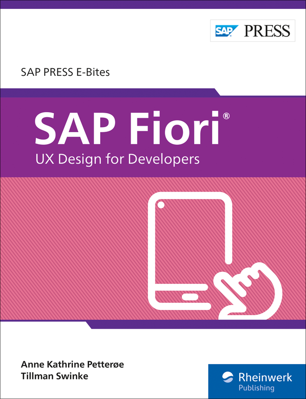 Sap Fiori Design Ux Guidelines For Developers How T By Sap Press