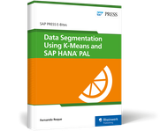Cover von Data Segmentation Using K-Means and SAP HANA PAL