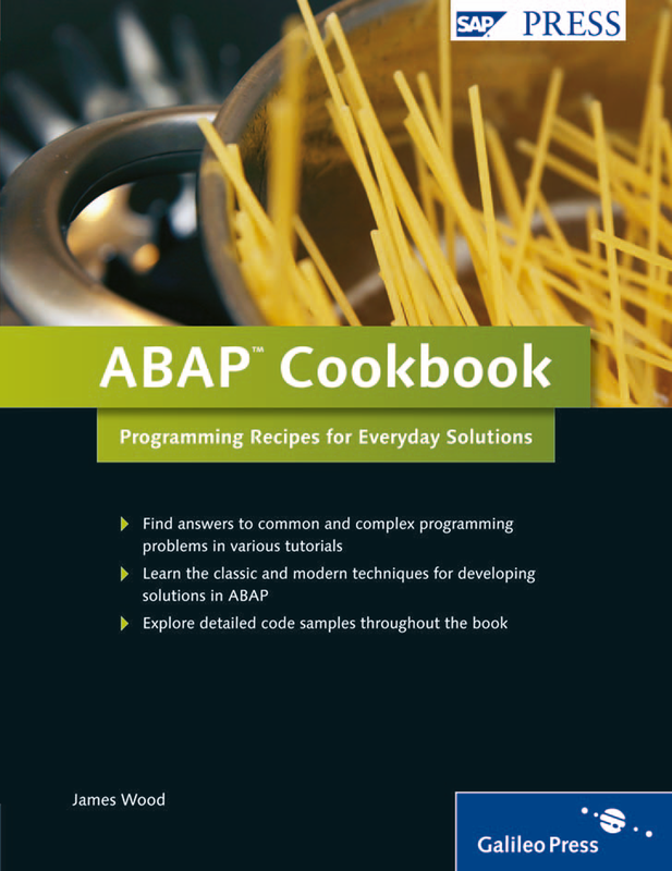 ABAP Cookbook - Programming Recipes for Everyday Solutions