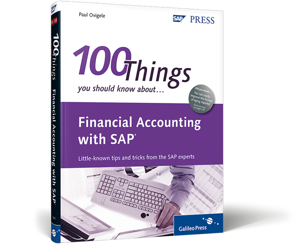 Financial Accounting with SAP - 100 Things You Should Know About