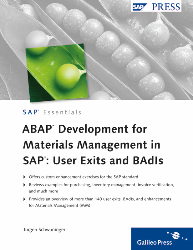 ABAP Development for Materials Management in SAP: User Exits and BAdIs